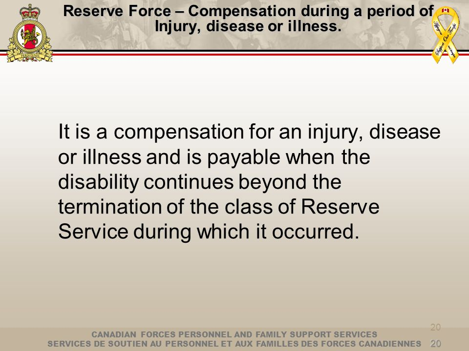 Reserve Force – Compensation during a period of Injury, disease or illness.