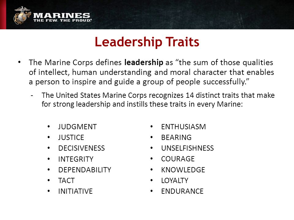 leadership traits judgment and integrity of The 14 leadership traits are attributes leaders must posses if they hope to ever gain the respect, and loyalty of their marines.
