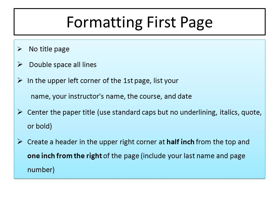 Formatting First Page Double space all lines
