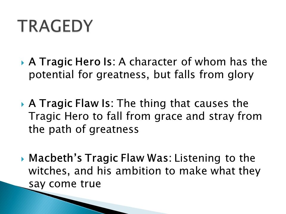 an analysis of the causes of the tragic downfall of macbeth The second way is how they can both be analyzed to themes such as family,  betrayal, loyalty, and  macbeth's ambition is the cause of his own tragic  downfall.