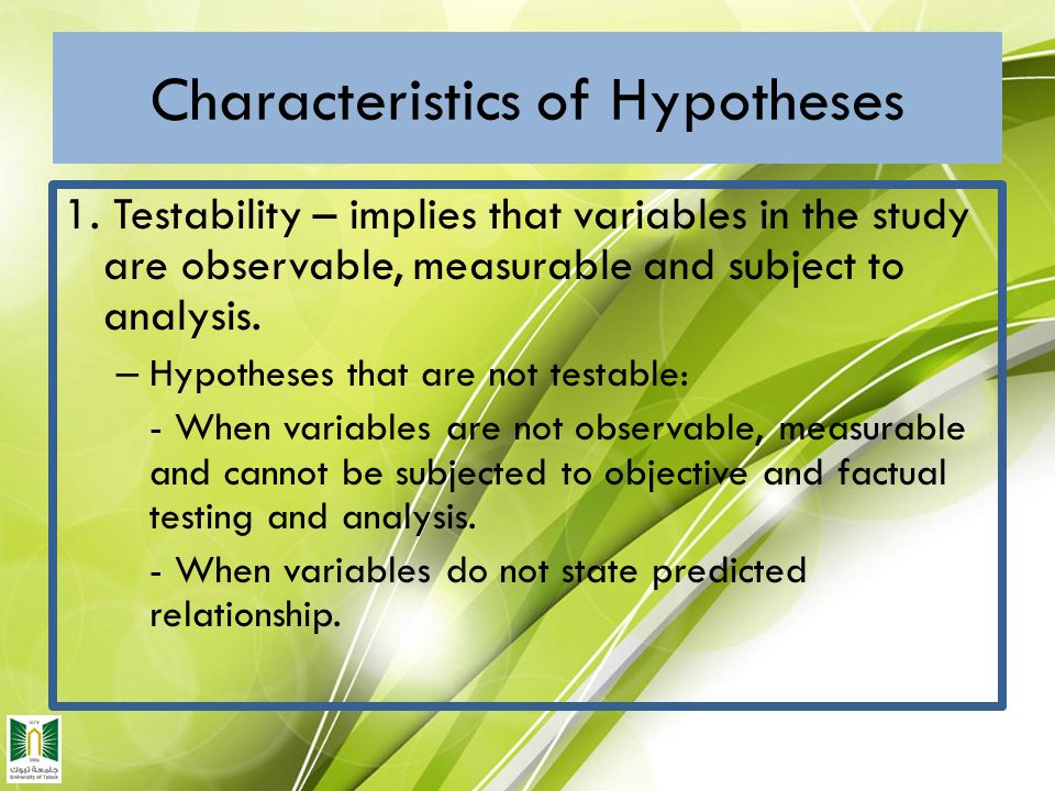 characteristics of hypothesis Characteristics of a good research hypothesis discuss the characteristics of a good research hypothesis what distinguishes a null hypothesis from a research hypothesis.