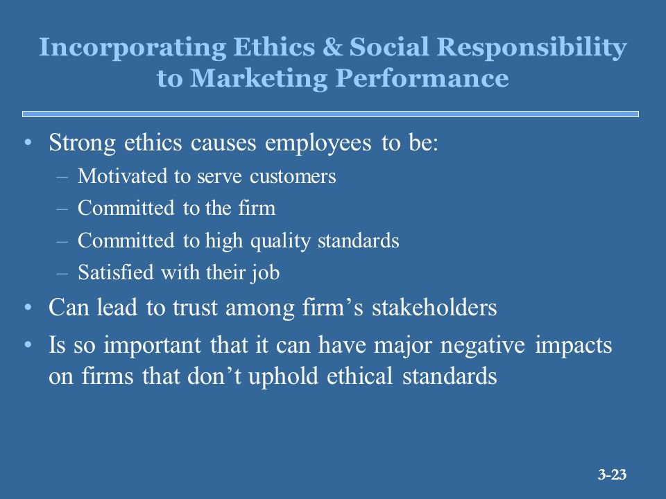 ethical and social responsibility in advertising Social responsibility in marketing ethical responsibilities and constraintsbusinesses and people face some constraints on what can ethically be done to make money or to pursue other goals.