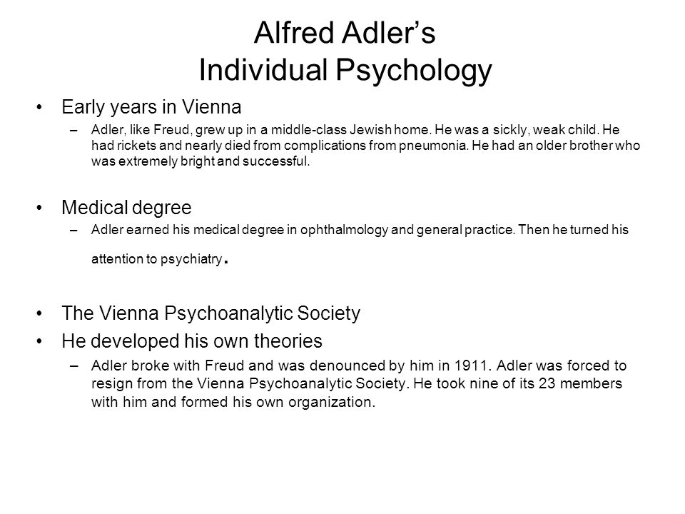 alfred adler s personality theory final This is a personality theory textbook, with an emphasis on culture  freud's final  years  alfred adler was an early member and president of the vienna  psychoanalytic society, but he never  the highest peak on each continent: mt  mckinley (n america), aconcagua (s america), mt everest (asia), mt.