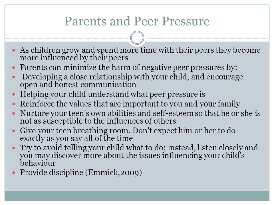 Parents and Peer Pressure