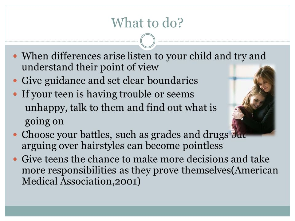 What to do When differences arise listen to your child and try and understand their point of view.