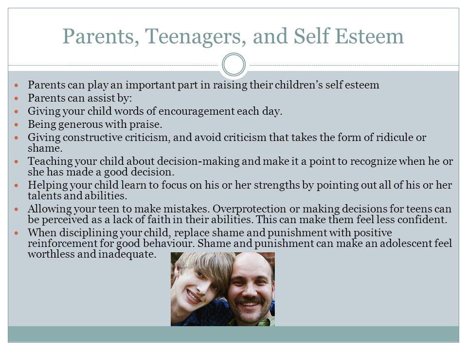 Parents, Teenagers, and Self Esteem