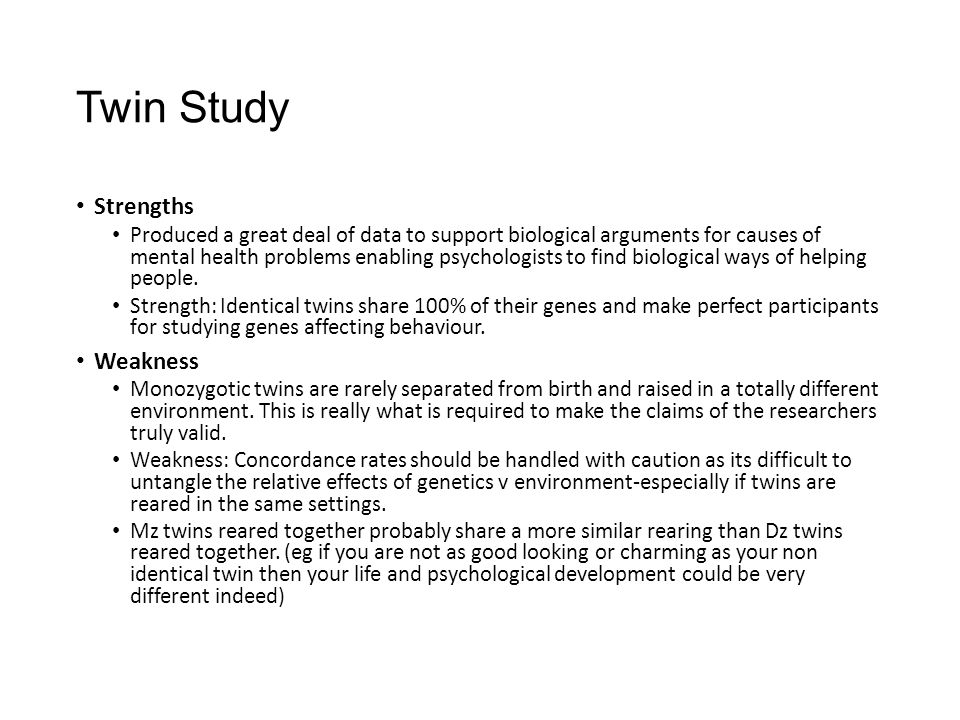 twin study The importance of twin studies for individual differences research nancy l segal california state university, fullerton, ca twin research designs and methods are.