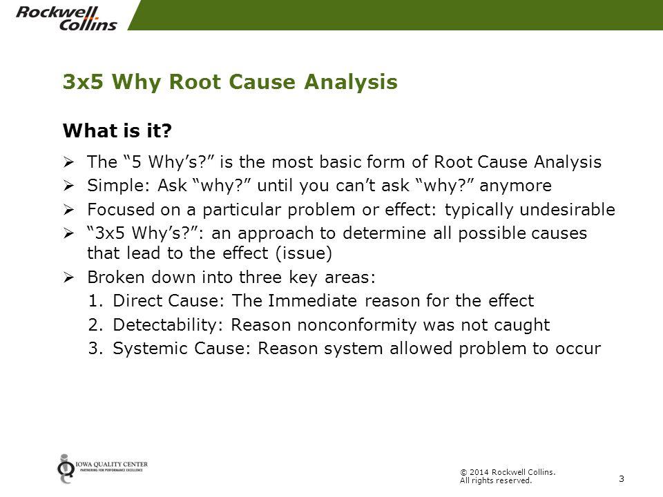 "3 Legged ""5 Why"" Root Cause Analysis"