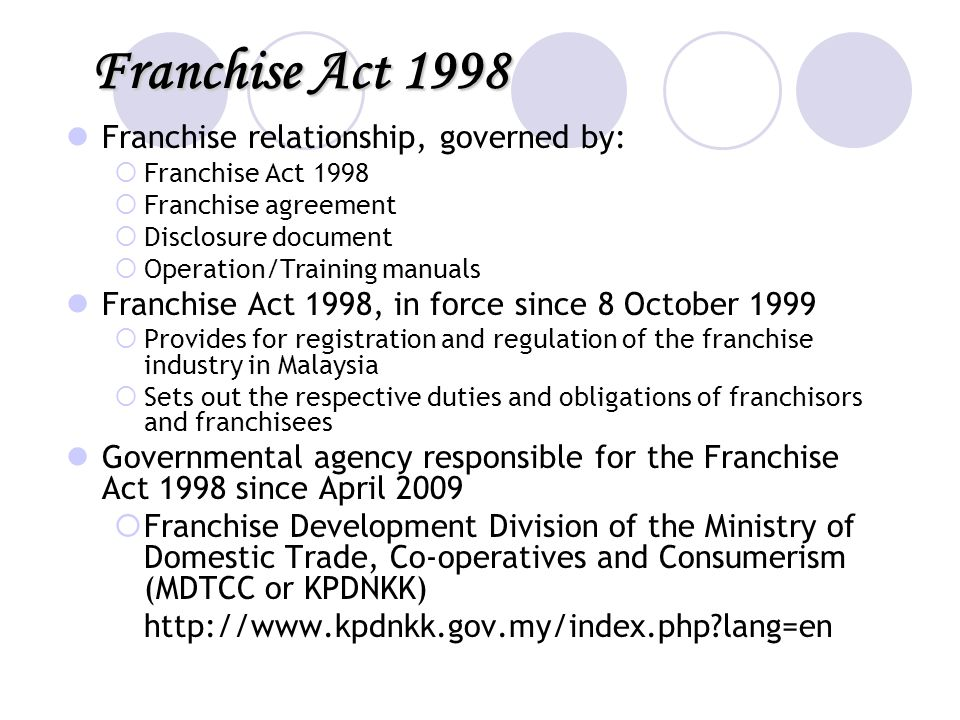 Franchise Act 1998 Franchise relationship, governed by:
