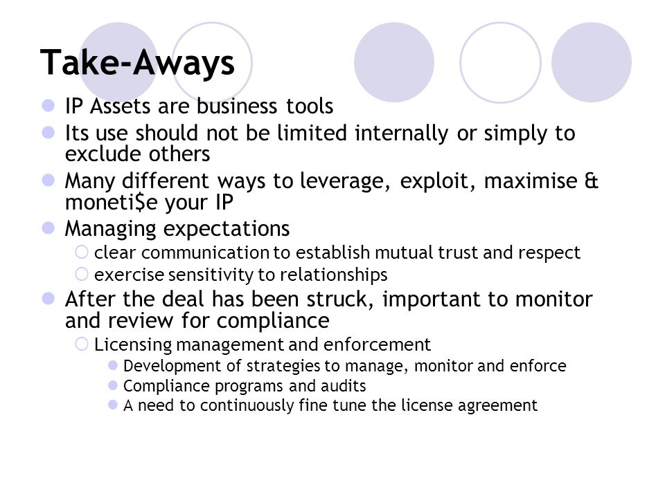 Take-Aways IP Assets are business tools