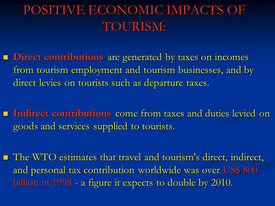 economic and employment impacts of tourism Quantify the economic impact of tourism for the state of new york and each of its tourism employment the largest share of tourism employment is in food service (39%) followed by hotels (19%) transportation sectors represent 19% of tourism.