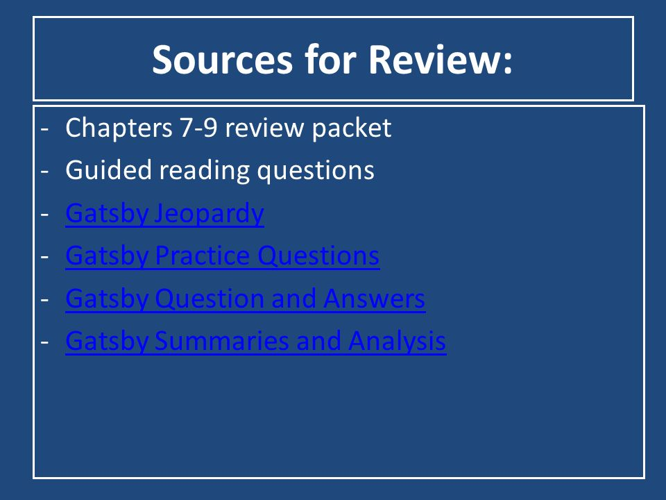 Sources for Review: Chapters 7-9 review packet