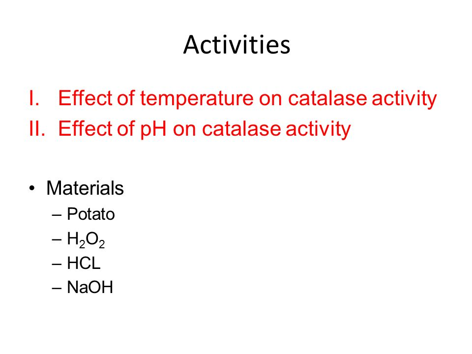 Determining influence ph activity catalase enzyme potato t