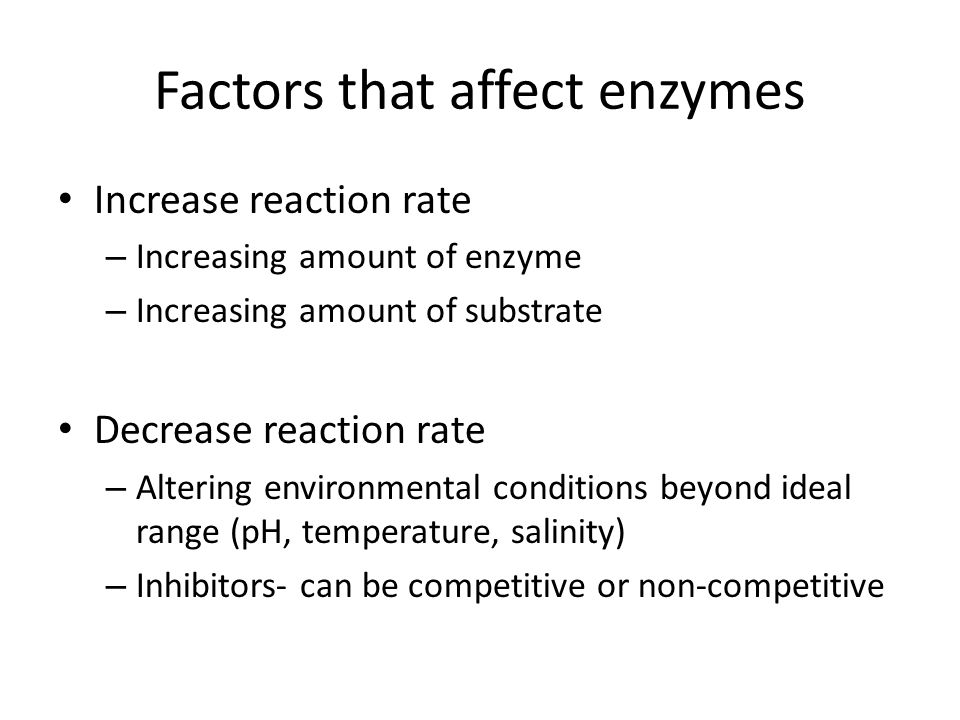 can environmental factors affect the rate of enzyme catalyzed reactions How does ph affect the initial rate of an enzyme-catalyzed reaction chemistry  their optimal activity can be influenced by the acidity of their environment when the ph is at an.