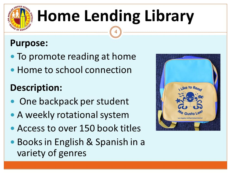 Home Lending Library Purpose: To promote reading at home
