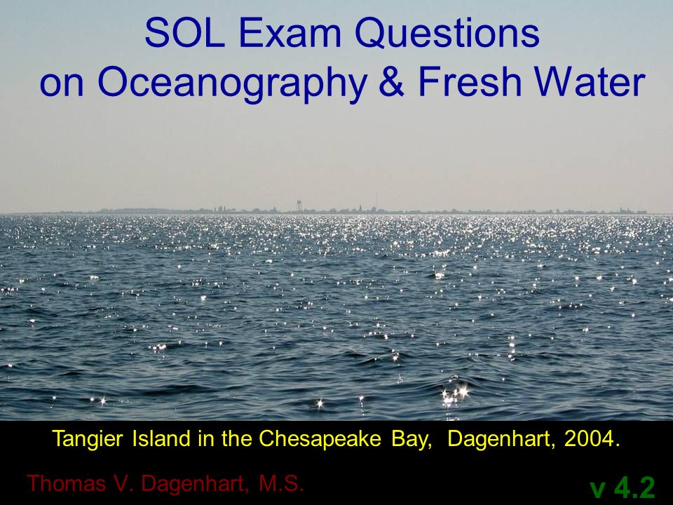 SOL Exam Questions on Oceanography & Fresh Water
