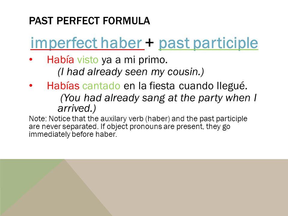 imperfect haber + past participle