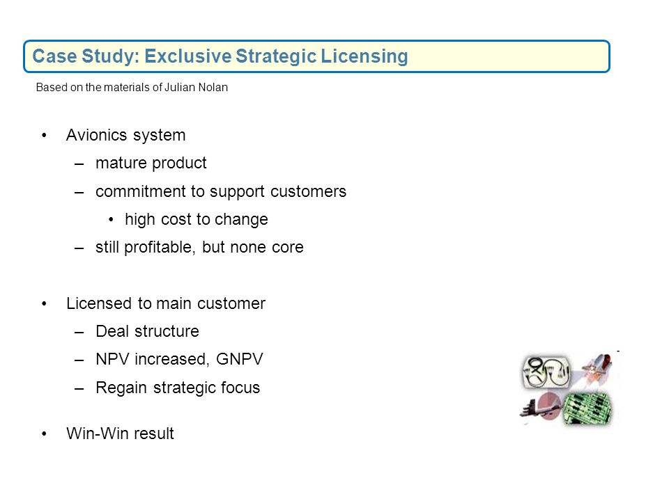 Case Study: Exclusive Strategic Licensing