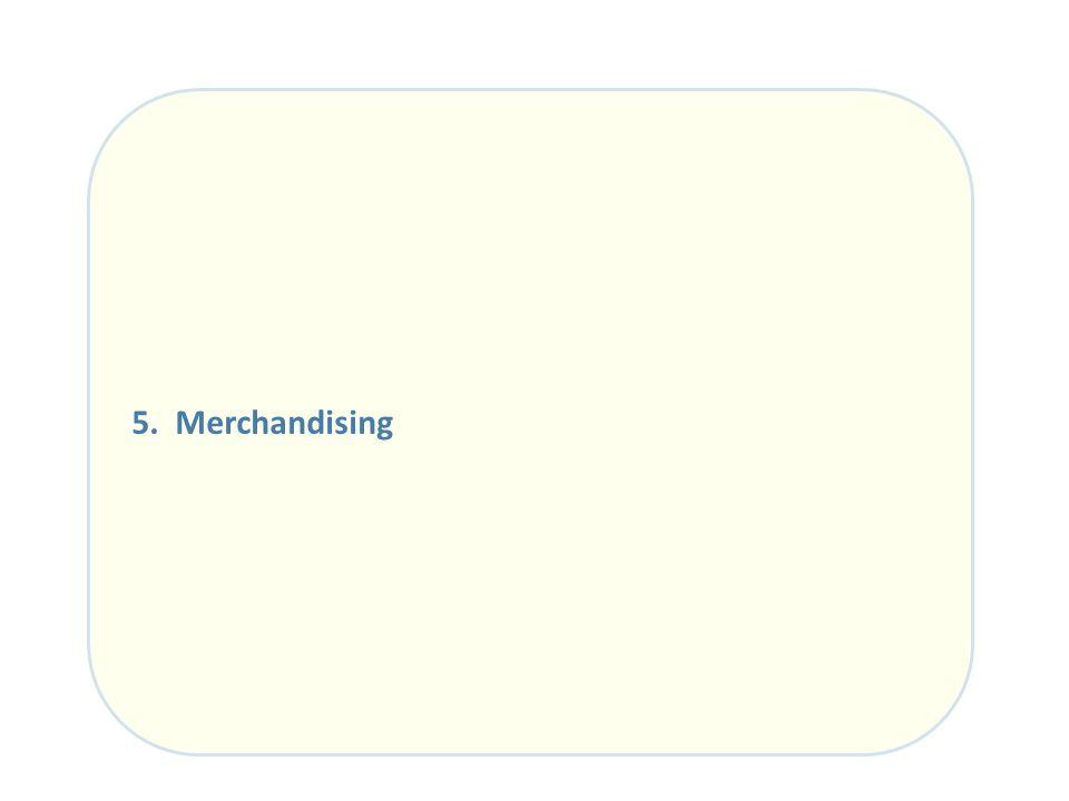 5. Merchandising