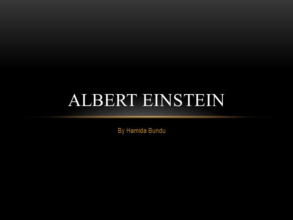 little albert einstein began experimenting early in life A man smarter than einstein: nikola tesla  tesla had began experimenting with electromagnetic radiation,  in the early morning hours of march 13, .