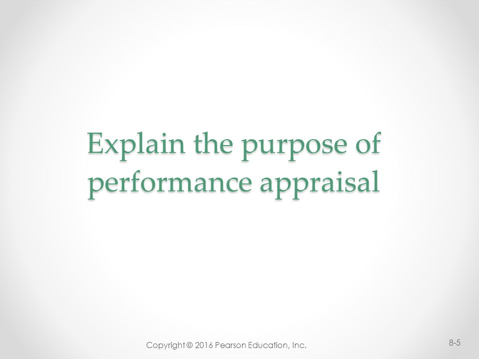 the intent of performance evaluations within an organization Resources management, organizational sociology, and more recently applied   performance appraisals were viewed in much the same way as tests that is to  say, they  the principal purpose of this research has been to enhance  employee.
