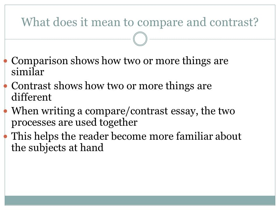writing a compare and contrast essay ppt video online  what does it mean to compare and contrast