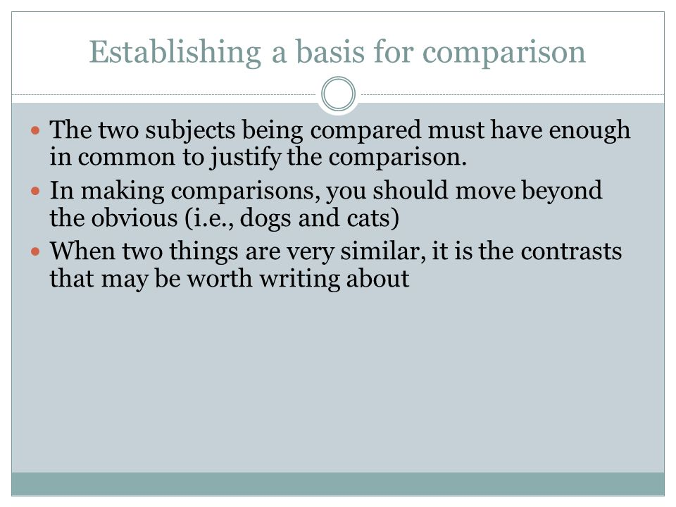 Topic1: Write an essay to compare – contrast two