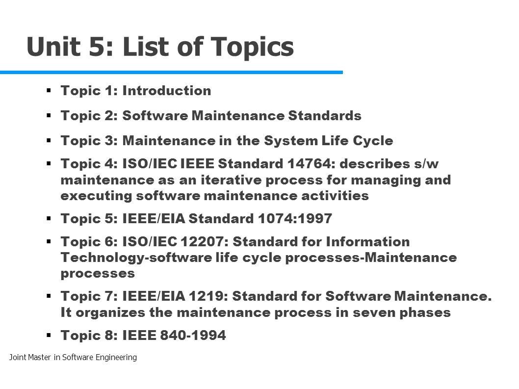 Software maintenance and evolution jmse sm e unit 5 for Ieee definition