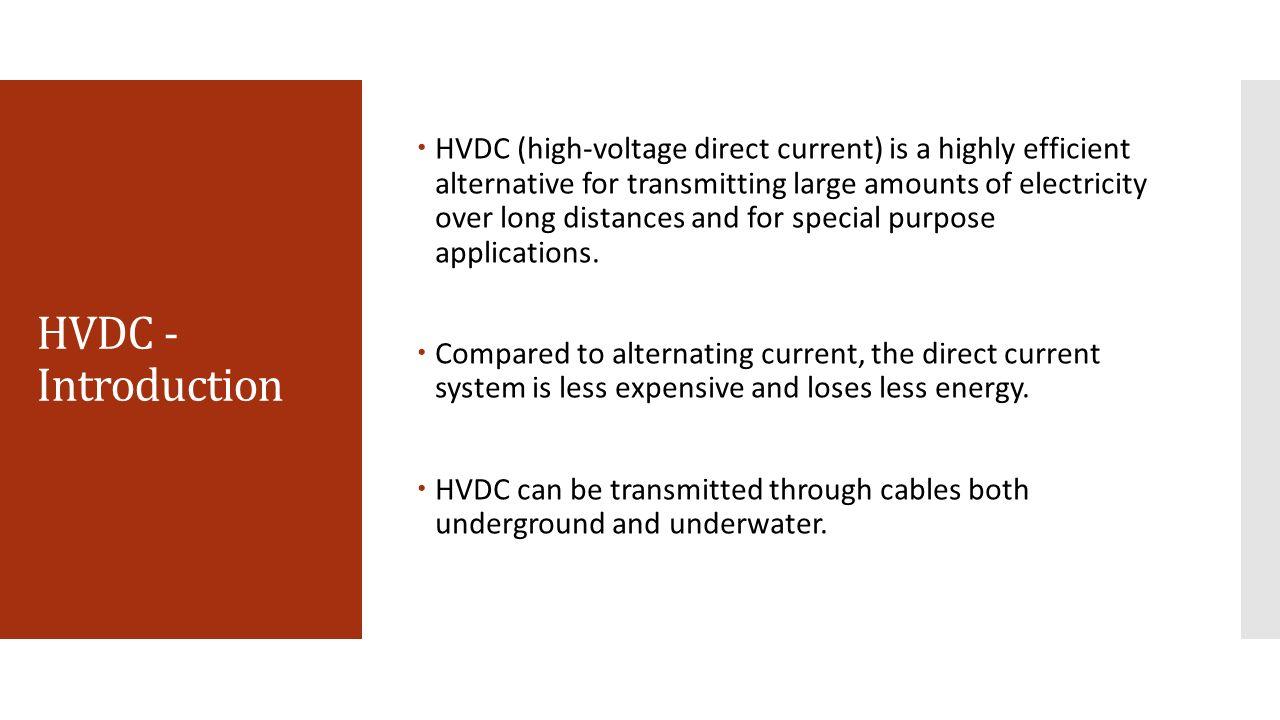 High Voltage Direct Current Supergrids : Hvdc transmission ppt video online download