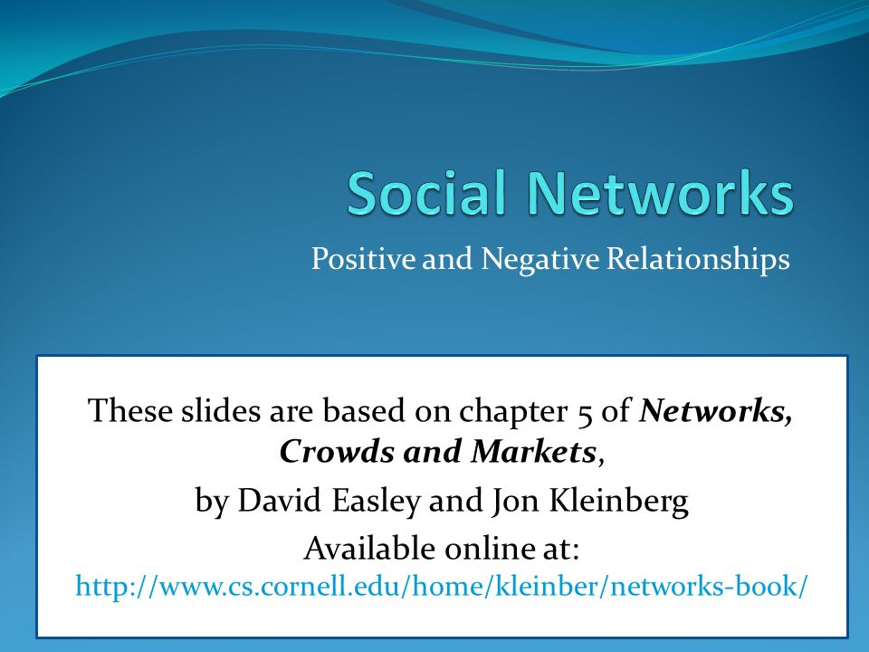social networks and relationships Additional individual, relationship, cultural, social networks, effects on developed relationships 1547 and situational variables probably come into play as well and are currently being investigated an additional challenge facing the interpretation of results regarding the association of disapproval and relationship outcomes is the lack of a .