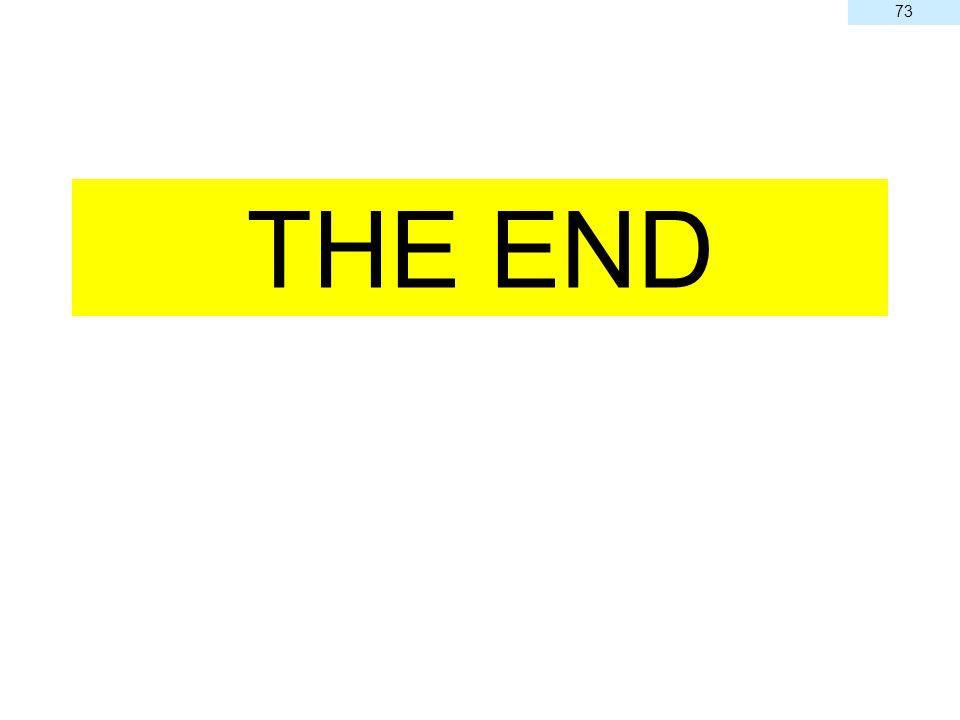 73 THE END 73