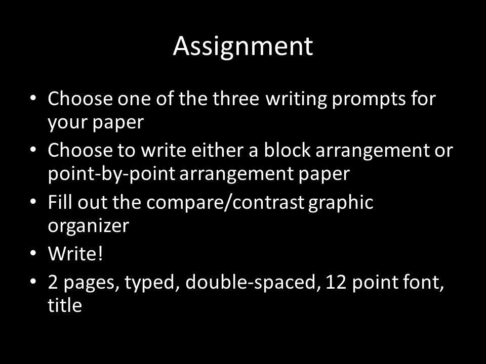 block arrangement and point by point compare and contrast How to write comparison or contrast essays  one is called block arrangement of ideas the other is called point-by-point or alternating arrangement of ideas.