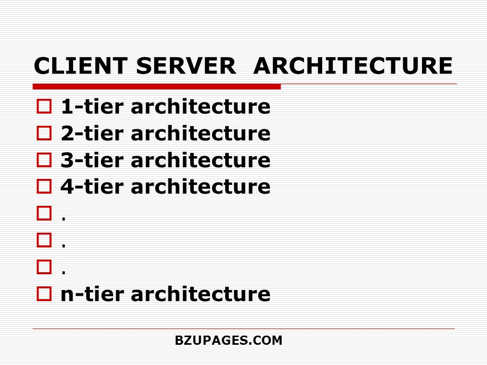 Client server architecture ppt video online download for Architecture 4 tiers