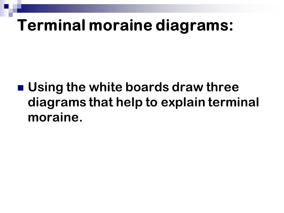 Terminal+moraine+diagrams%3A end moraine diagram continental glacier diagram \u2022 wiring diagram  at mifinder.co