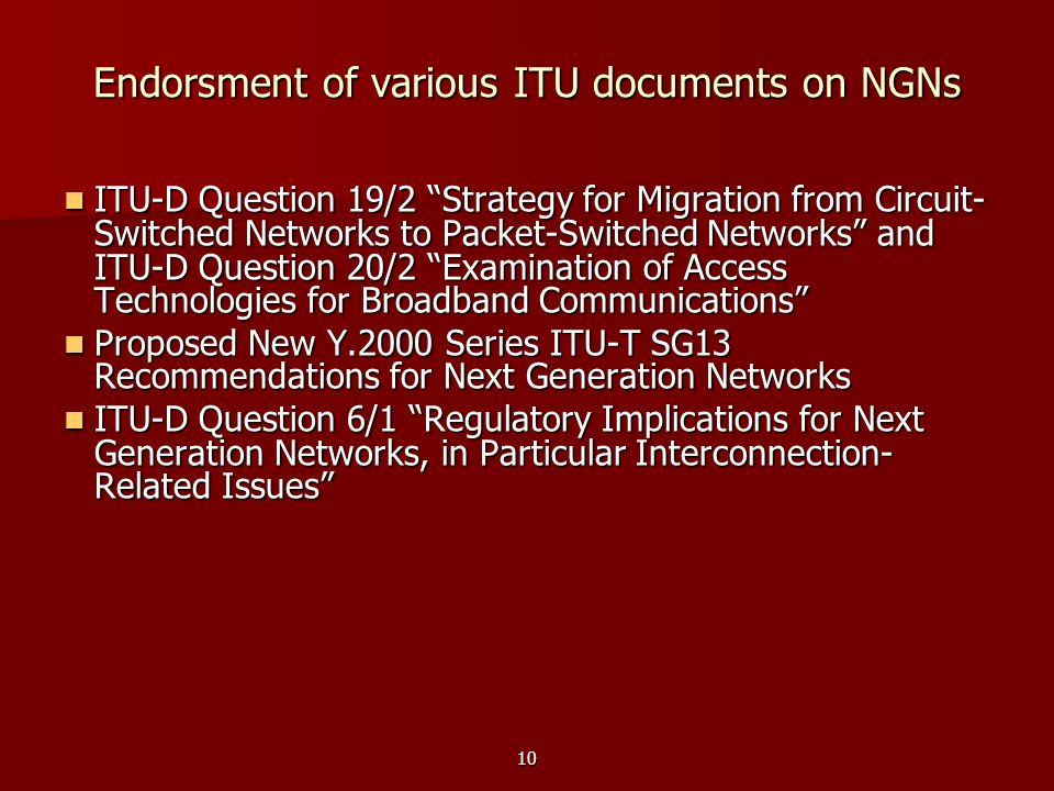 Endorsment of various ITU documents on NGNs