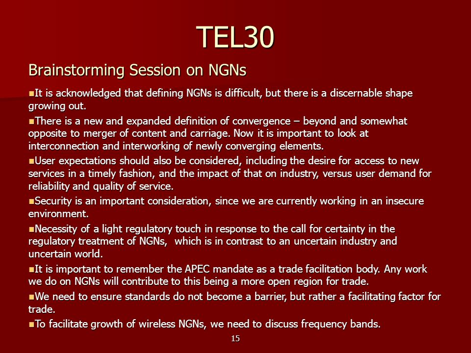 TEL30 Brainstorming Session on NGNs