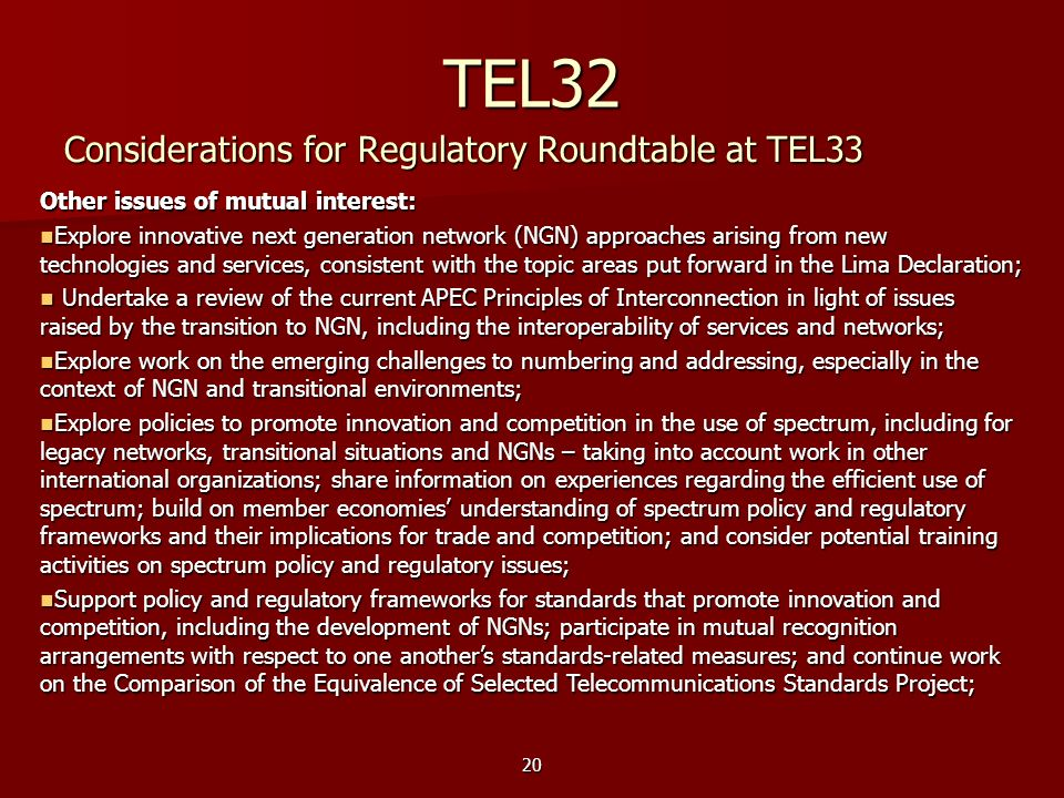 TEL32 Considerations for Regulatory Roundtable at TEL33