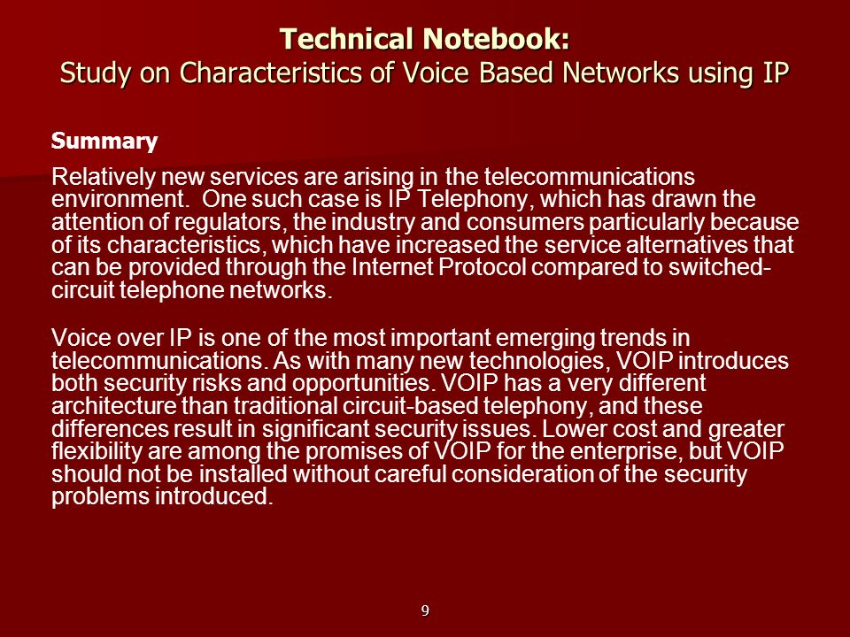Technical Notebook: Study on Characteristics of Voice Based Networks using IP