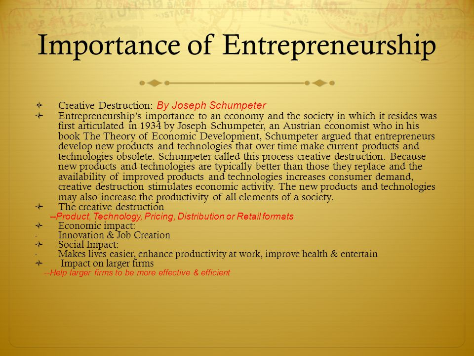 importance of entrepreneurship While creativity is the ability to produce new and unique ideas, innovation is the implementation of that creativity - that's the introduction of a new idea, solution, process, or product.