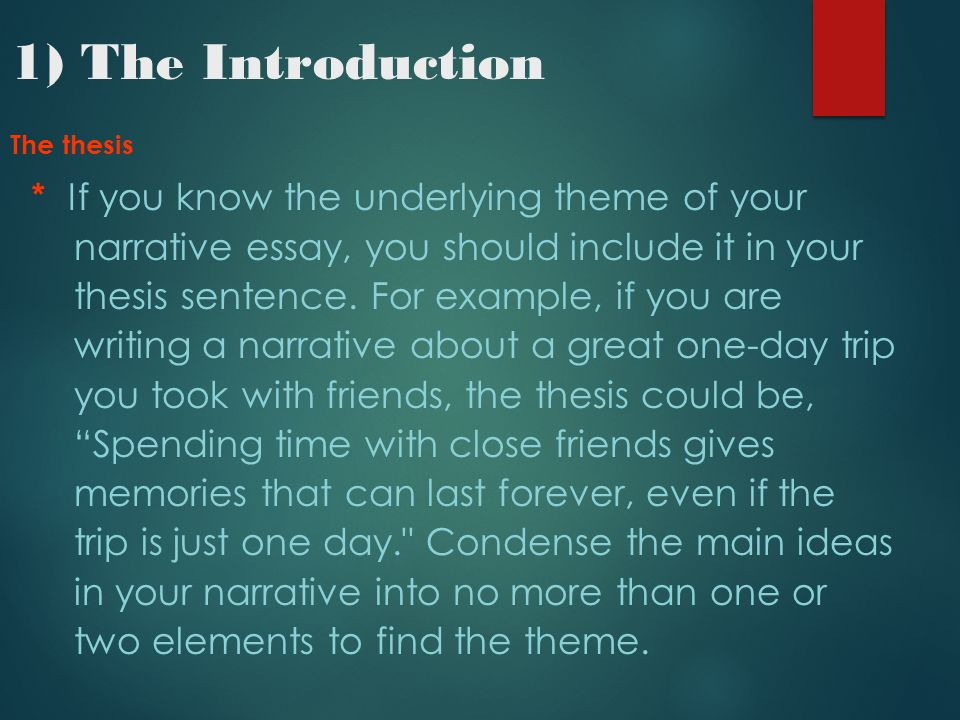 narrative essay ppt video online 1 the introduction the thesis