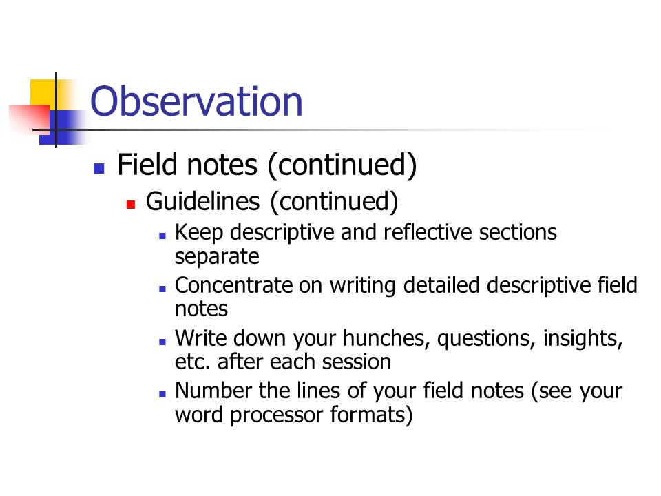 observation essay field notes The location where i recorded my first field notes while finishing up the research for my ethnographic study it is important to refresh on skills and research techniques that have been discussed.