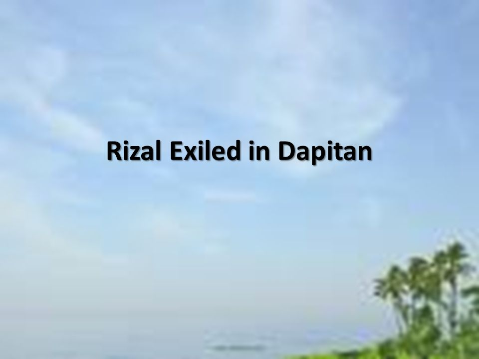 exile in dapitan summary