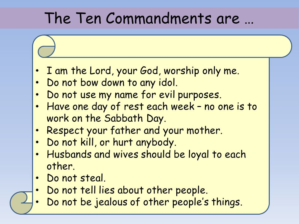 The Ten Commandments are …