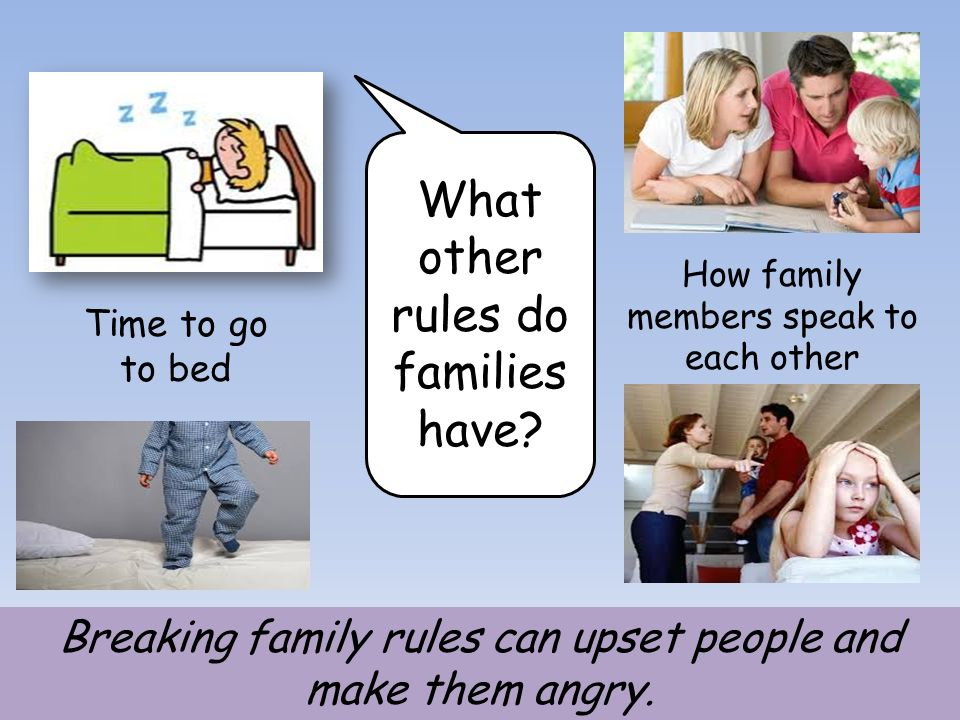 What other rules do families have