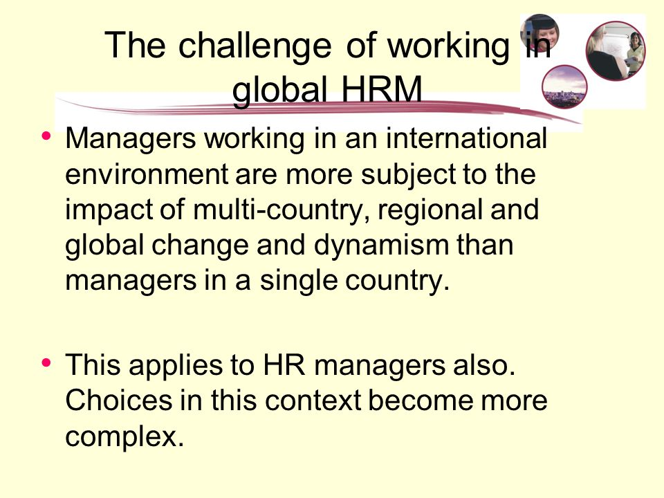 impact of globalisation in hrm Potential of its human capital in the malaysia public sector the human resource management  globalization and human resource development in the  globalization.