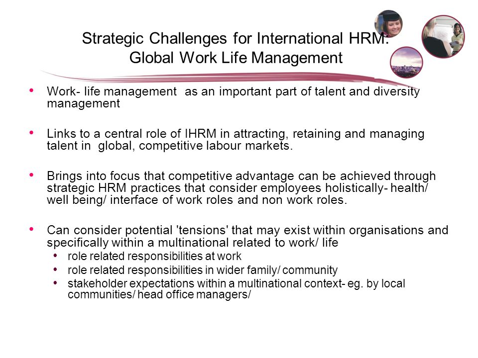 international hrm challenges Executive summary in this report, the issue of what is human resource management (hrm), hrm challenges and the methods its respond to those challenges, learning organization and the ways hrm use learning organization to focus on continuous improvement in organization are emphasized.