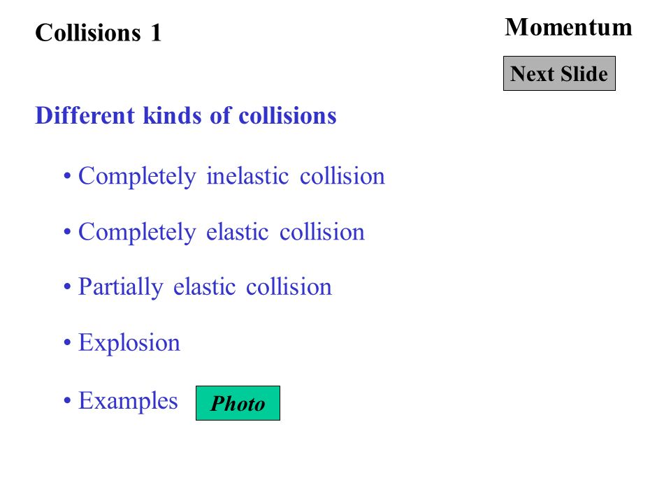 Different Kinds Of Collisions Ppt Video Online Download