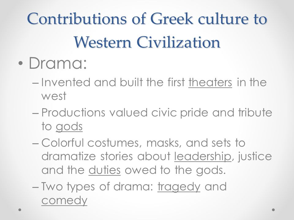 an overview of what were the contributions to western civilization from the ancient greeks Philosophers today still study, and get ideas from many of ancient philosopher's quotes greeks affected sports in western civilization as seen in document 8 myron's famous marble sculpture of the discus thrower represents an olympic event greece was the first civilization to have sports and make it a tradition greece hosted the first olympics.