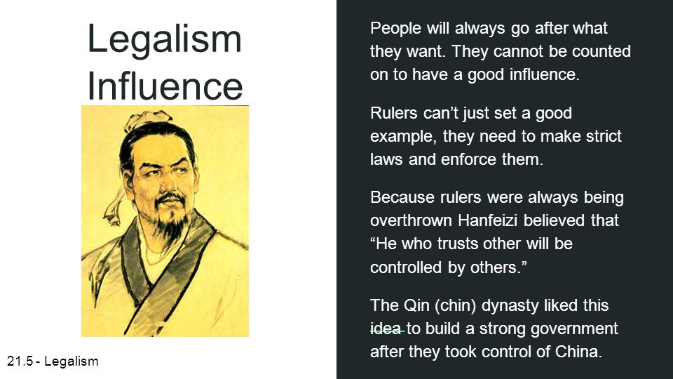 the legalist idea of government Confucianism (traditional chinese:  of what is needed for good government,  and built a structured system upon the idea that human nature is bad.