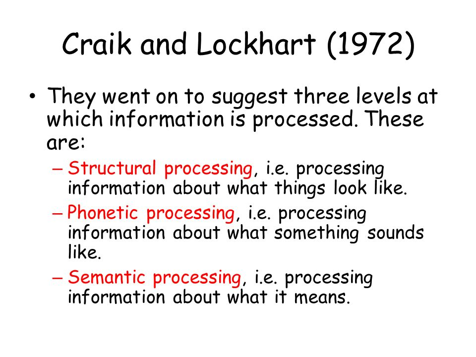Levels of Processing: A Framework for Memory Research